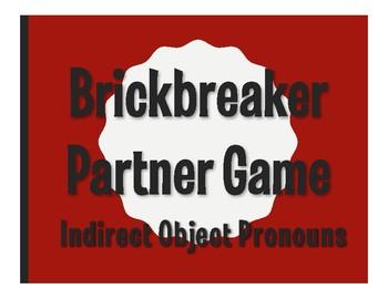 Spanish Indirect Object Pronoun Brickbreaker Partner Game