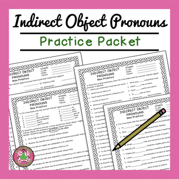 Indirect Object Pronoun Practice Packet