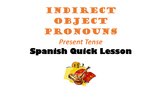 Indirect Object Pronouns in Spanish: Present Tense