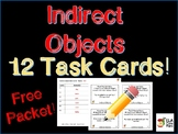 Indirect Object Task Cards ~ Perfect for test review & Cen