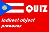 Spanish indirect object pronoun quiz or worksheet distance learning