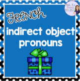 Indirect objects practice activities for French class