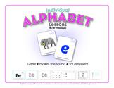 Alphabet Individual Lessons - Letter E makes the sound e