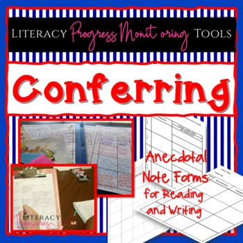 Anecdotal Note Forms for Conferring with Readers and Writers