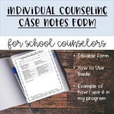 Individual Counseling Case Notes Form for School Counselors
