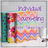 Individual Counseling Note -Taking ~ Documentation Form ~