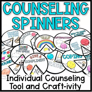 Individual Counseling Tool and Craftivity: Spinners
