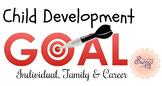 Individual, Family, & Career Goals - Child Development Les