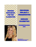 Individual Project and Presentation Spanish-Speaking Celebrities