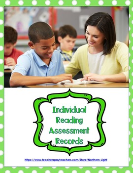 Individual Reading Assessment Records