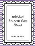 Individual Student Goal Sheet Freebie