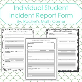 Individual Student Incident Report Documentation