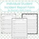 Individual Student Incident Report Documentation