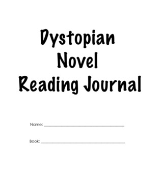 Individual Student Journal -- Dystopian Novels