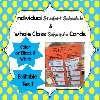 Individual Student Schedule & Whole Class Schedule Editable Cards