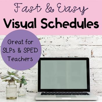 Fast and Easy Visual Schedule