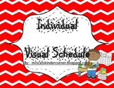 Individual Visual Schedules with Behavior Chart