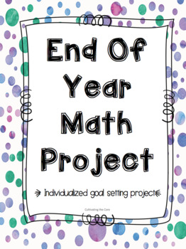 Individualized End of Year Math Project