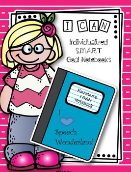 Individualized I CAN SMART Goal Notebooks