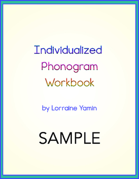 Individualized Phonogram Workbook -- SAMPLE