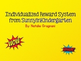 Individualized Reward System