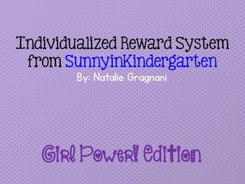 Individualized Reward System: Girl Power