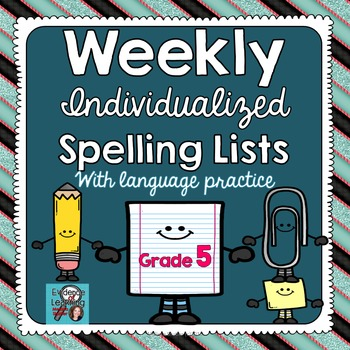 Individualized Spelling Lists with Weekly Language Practice- Grade 5