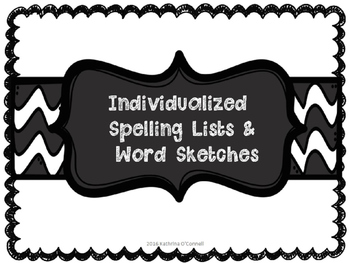 Individualized Spelling & Word Sketches