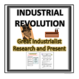 Industrial Revolution- Great Industrialist Research and Pr