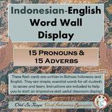 Indonesian-English Pronouns & Adverbs Word Wall