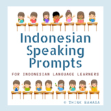 Indonesian Speaking Prompts for Speaking Practice (NO PREP)