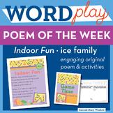 Indoor Fun -ice Word Family Poem of the Week - Long Vowel I CVCe Fluency Poem