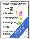 Indoor Recess Choices-Classroom Management Tool
