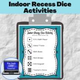 Indoor Recess Dice Activities (Free)
