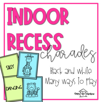 Indoor Recess Game | Crazy Charades | Print and Go