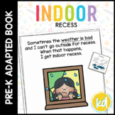 Indoor Recess Is Fun!: A Social Story Adapted Book for Students with Autism