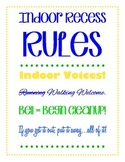 Indoor Recess Rules Sign and Activity Sign-up Sheet: Classroom Management