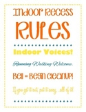 Indoor Recess Rules Sign and Activity Sign-up Sheet: Class