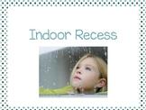 Indoor Recess Social Script