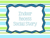 Indoor Recess Social Story