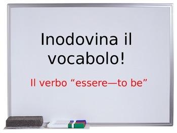 """Indovina il verbo--""""essere"""""""