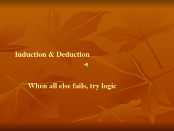 Induction and Deduction PowerPoint