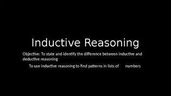 Inductive Reasoning - PowerPoint Lesson (3.6)