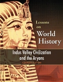 Indus Valley Civilization and the Aryans, WORLD HISTORY LESSON 9 of 150, +Quiz