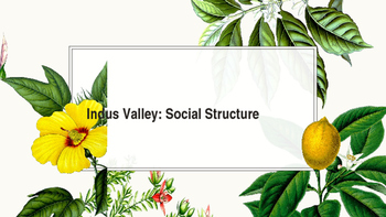Indus Valley Social Structure Power Points