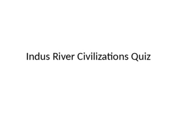 Indus Valley civilization quiz