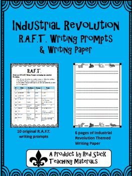 Industiral Revolution R A F T  Writing Prompts and Paper