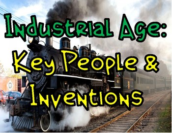 Industrial Age: Key People & Inventions