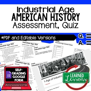 Industrial Age Test, Industrial Age Quiz, American History Assessment