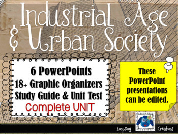 Industrial Age and Urban Society UNIT
